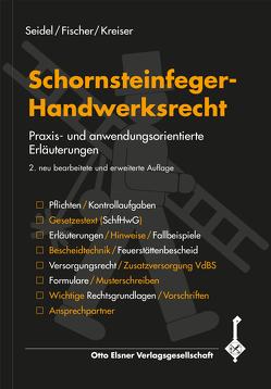 Schornsteinfeger-Handwerksrecht von Fischer,  Marcus, Kreiser,  Andreas, Seidel,  Hans-Ulrich
