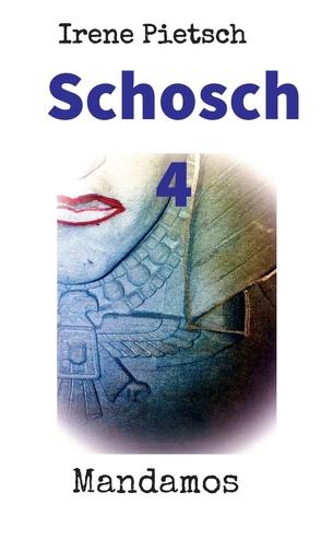 Schosch 4 von Pietsch,  Irene