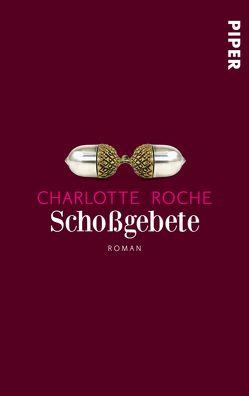 Schoßgebete von Roche,  Charlotte