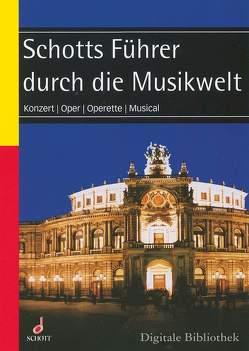 Schott-Führer durch die Musikwelt von Konold,  Wulf, Pflicht,  Stephan, Renner,  Hans