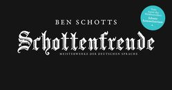 Schottenfreude von Schott,  Ben, Wieland,  Rainer