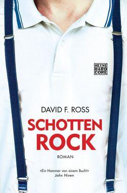 Schottenrock von Mueller,  Daniel, Ross,  David