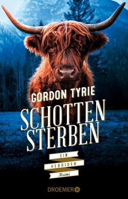 Schottensterben von Tyrie,  Gordon