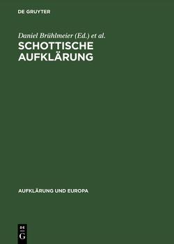 Schottische Aufklärung von Brühlmeier,  Daniel, Holz,  Helmut, Mudroch,  Vilem