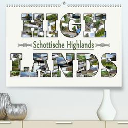 Schottische Highlands (Premium, hochwertiger DIN A2 Wandkalender 2021, Kunstdruck in Hochglanz) von Schwarz,  Sylvia