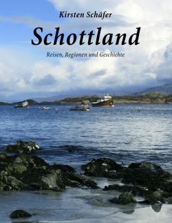Schottland von Schäfer,  Kirsten