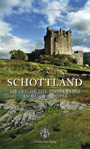 Schottland von Schreiber,  Hermann