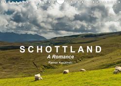 SCHOTTLAND – A ROMANCE (Wandkalender 2021 DIN A4 quer) von Kuczinski,  Rainer