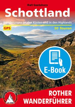 Schottland (E-Book) von Gantzhorn,  Ralf