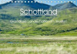 Schottland – grandiose Landschaften im Westen (Tischkalender 2019 DIN A5 quer) von Schaefer,  Anja