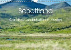 Schottland – grandiose Landschaften im Westen (Wandkalender 2019 DIN A4 quer) von Schaefer,  Anja