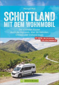 Schottland mit dem Wohnmobil von Moll,  Michael