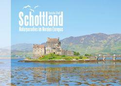 Schottland – Naturparadies im Norden Europas von Stoll,  Sascha
