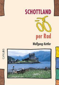 Schottland per Rad von Kettler,  Wolfgang