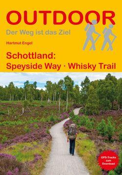 Schottland: Speyside Way Whisky Trail von Engel,  Hartmut