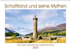 Schottland und seine Mythen (Premium, hochwertiger DIN A2 Wandkalender 2020, Kunstdruck in Hochglanz) von CALVENDO