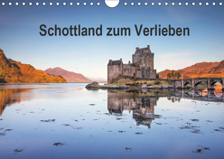 Schottland zum Verlieben (Wandkalender 2019 DIN A4 quer) von Berger,  Anne