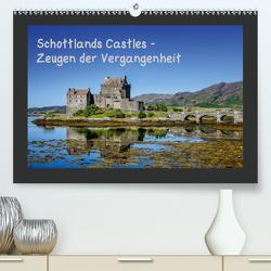Schottlands Castles – Zeugen der Vergangenheit (Premium, hochwertiger DIN A2 Wandkalender 2021, Kunstdruck in Hochglanz) von Rothenberger,  Bernd