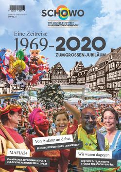 SchoWo: Das große Stadtfest im Herzen von Schorndorf – Eine Zeitreise 1969-2020 Zum großen Jubiläum von Vereinsgemeinschaft Schorndorfer Vereine e.V.,  VG