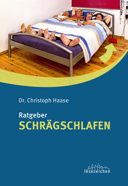 Schrägschlafen von Haase,  Christopf