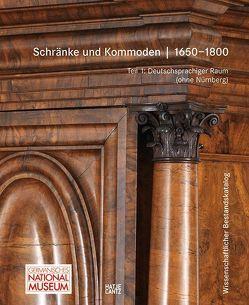 Schränke und Kommoden 1650-1800 im Germanischen Nationalmuseum von Klein,  Almuth, Krutisch,  Petra, Pall,  Martina, Schindler,  Thomas