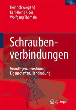 Schraubenverbindungen von Kloos,  Karl-Heinz, Thomala,  Wolfgang
