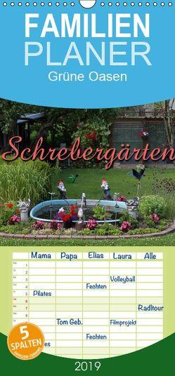 Schrebergärten – Familienplaner hoch (Wandkalender 2019 , 21 cm x 45 cm, hoch) von Berg,  Martina