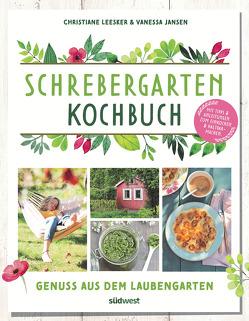 Schrebergarten-Kochbuch von Jansen,  Vanessa, Leesker,  Christiane