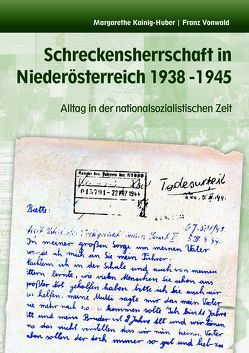 Schreckensherrschaft in Niederösterreich 1938-1945