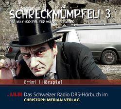 Schreckmümpfeli 3 von Alves,  Katja, Barz,  Paul, Bussmann,  Sonja, Cavelty,  Gion Mathias, Greber,  Irma, Heine,  E. W.
