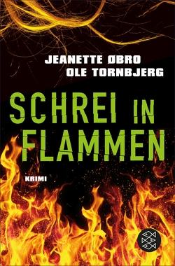 Schrei in Flammen von Doerries,  Maike, Frauenlob,  Günther, Øbro,  Jeanette, Tornbjerg,  Ole