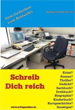 Schreib Dich reich von Rademacher,  Wolfgang