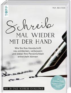 Schreib mal wieder mit der Hand von Reutter,  Mia
