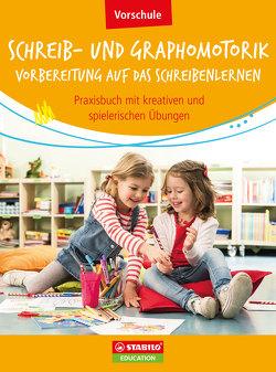 Schreib- und Graphomotorik – Vorbereitung auf das Schreibenlernen von Dr. Marquardt,  Christian, Söhl,  Karl