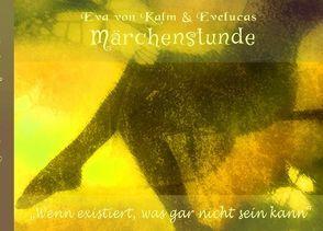 SchreibElan-Shortstory-Time / Märchenstunde von Elan,  Schreib, SchreibElan,  Eva v. Kalm & Evelucas