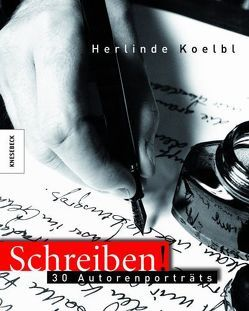 Schreiben! von Koelbl,  Herlinde