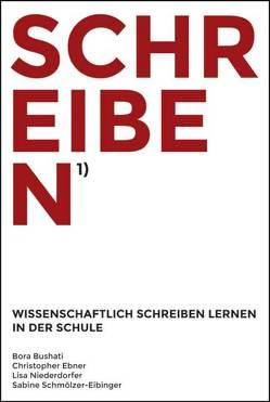 SCHREIBEN von Bushati,  Bora, Ebner,  Christopher, Niederdorfer,  Lisa, Schmölzer-Ebinger,  Sabine