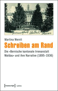 Schreiben am Rand von Wernli,  Martina