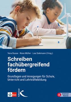 Schreiben fachübergreifend fördern von Busse,  Vera, Müller,  Nora, Siekmann,  Lea