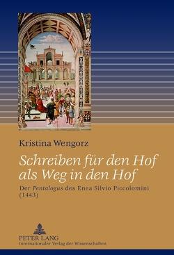 Schreiben für den Hof als Weg in den Hof von Wengorz,  Kristina