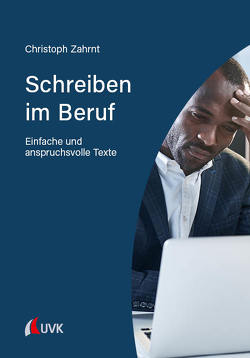 Schreiben im Beruf von Zahrnt,  Christoph