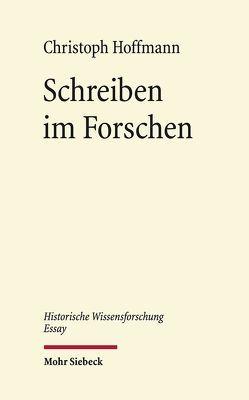 Schreiben im Forschen von Hoffmann,  Christoph