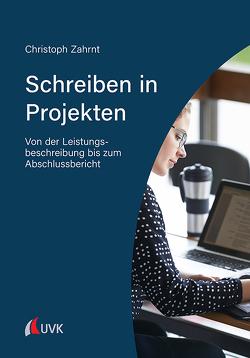Schreiben in Projekten von Zahrnt,  Christoph