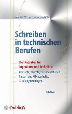 Schreiben in technischen Berufen von Götz,  Achim, Weissgerber,  Monika