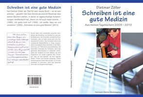 Schreiben ist eine gute Medizin von Danne,  Hermann, Zöller,  Dietmar