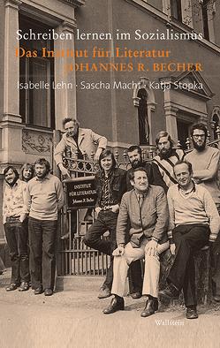 Schreiben lernen im Sozialismus von Lehn,  Isabelle, Macht,  Sascha, Stopka,  Katja