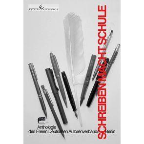 Schreiben macht Schule von Deutscher Autorenverband,  Freier