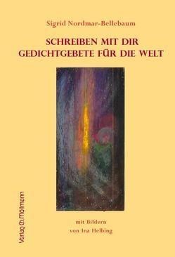 Schreiben mit Dir von Nordmar-Bellebaum,  Sigrid