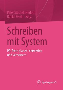 Schreiben mit System von Perrin,  Daniel, Stücheli-Herlach,  Peter