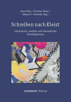 Schreiben nach Kleist von Fleig,  Anne, Moser,  Christian, Schneider,  Helmut J.